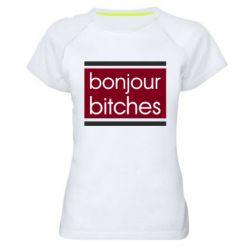 Женская спортивная футболка Bonjour bitches