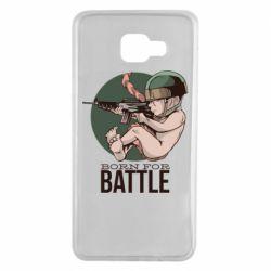 Чехол для Samsung A7 2016 Born For Battle