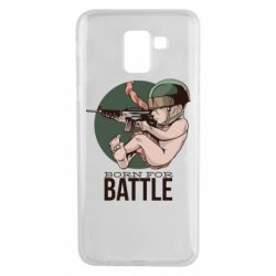 Чехол для Samsung J6 Born For Battle