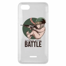 Чехол для Xiaomi Redmi 6A Born For Battle