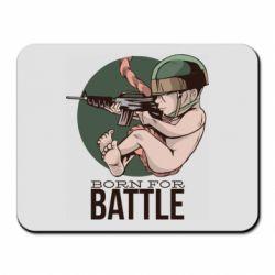 Коврик для мыши Born For Battle