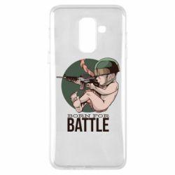 Чехол для Samsung A6+ 2018 Born For Battle