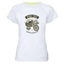 Жіноча спортивна футболка Born Free Choppers