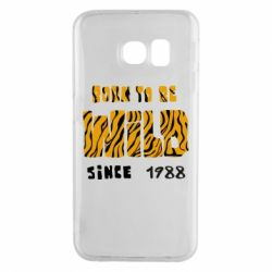 Чохол для Samsung S6 EDGE Born to be wild sinse 1988