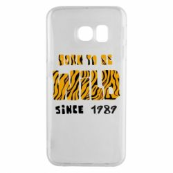 Чохол для Samsung S6 EDGE Born to be wild sinse 1989