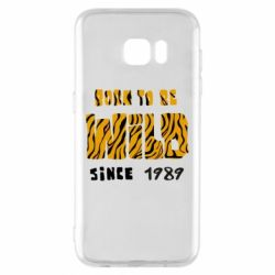 Чохол для Samsung S7 EDGE Born to be wild sinse 1989