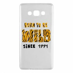 Чохол для Samsung A7 2015 Born to be wild sinse 1991