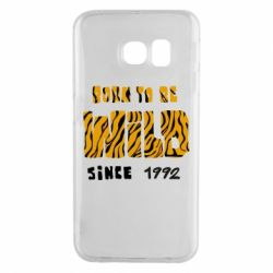 Чохол для Samsung S6 EDGE Born to be wild sinse 1992