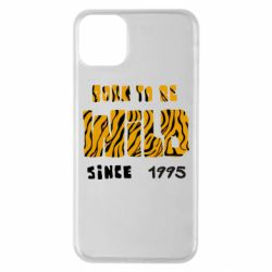 Чехол для iPhone 11 Pro Max Born to be wild sinse 1995
