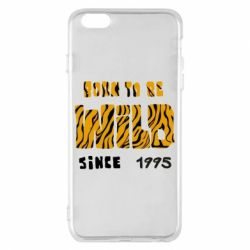 Чехол для iPhone 6 Plus/6S Plus Born to be wild sinse 1995