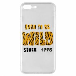 Чехол для iPhone 8 Plus Born to be wild sinse 1995