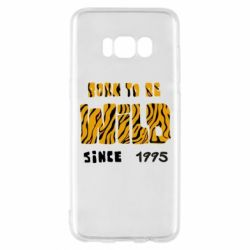 Чехол для Samsung S8 Born to be wild sinse 1995