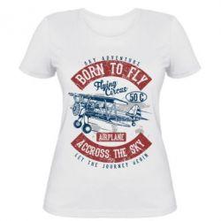 Жіноча футболка Born To Fly