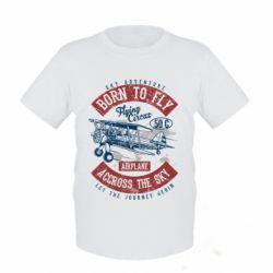 Дитяча футболка Born To Fly