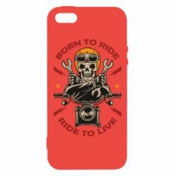 Чохол для iphone 5/5S/SE Born to ride, ride to live
