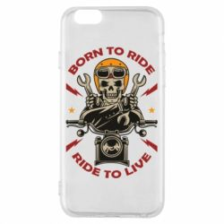 Чохол для iPhone 6/6S Born to ride, ride to live