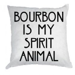 Подушка Bourbon is my spirit animal