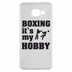 Чехол для Samsung A3 2016 Boxing is my hobby - FatLine