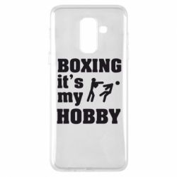 Чехол для Samsung A6+ 2018 Boxing is my hobby - FatLine