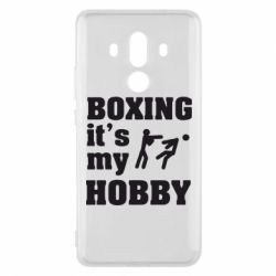 Чехол для Huawei Mate 10 Pro Boxing is my hobby - FatLine