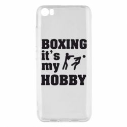 Чехол для Xiaomi Xiaomi Mi5/Mi5 Pro Boxing is my hobby - FatLine