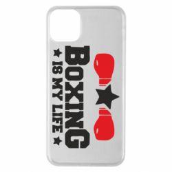 Чохол для iPhone 11 Pro Max Boxing is my life