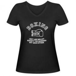 Женская футболка с V-образным вырезом Boxing just like ballet - FatLine