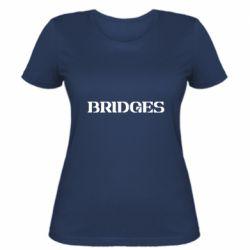 Жіноча футболка Bridges