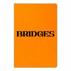 Блокнот А5 Bridges