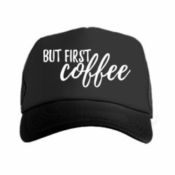 Кепка-тракер But first coffee
