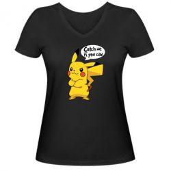 Женская футболка с V-образным вырезом Catch me if you can - FatLine