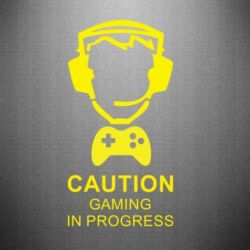 Наклейка Caution! Gaming in progress