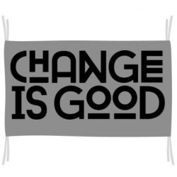 Прапор Change is good