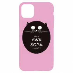 Чохол для iPhone 11 Be Awesome Today!