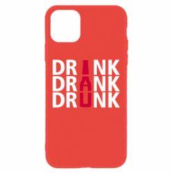 Чехол для iPhone 11 Drink Drank Drunk