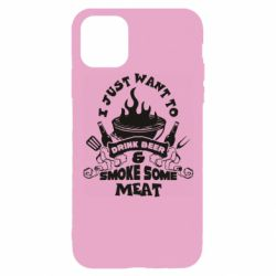 Чохол для iPhone 11 Pro Drink Beer And Smoke Some Meat