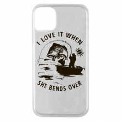Чохол для iPhone 11 Pro I love it when she bends over