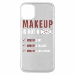 Чехол для iPhone 11 Pro Make Up Is Not A Mask