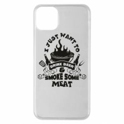 Чохол для iPhone 11 Pro Max Drink Beer And Smoke Some Meat