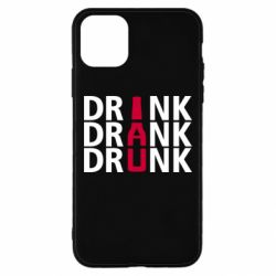 Чехол для iPhone 11 Pro Max Drink Drank Drunk