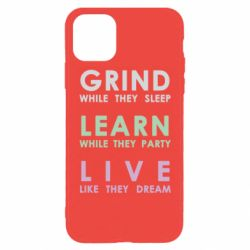 Чехол для iPhone 11 Pro Max Grind Learn Live