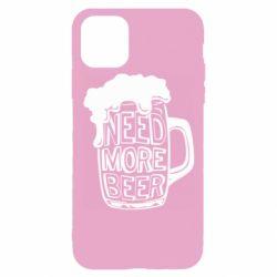 Чохол для iPhone 11 Pro Need more beer