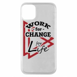 Чохол для iPhone 11 Pro Work for change for life