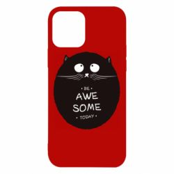 Чохол для iPhone 12 Be Awesome Today!