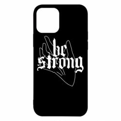 Чехол для iPhone 12/12 Pro Be strong lettering