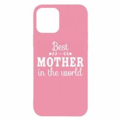 Чохол для iPhone 12/12 Pro Best mother in the world