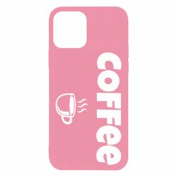 Чехол для iPhone 12/12 Pro COFFEE and Small Cup