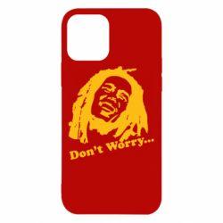 Чехол для iPhone 12/12 Pro Don't Worry (Bob Marley)