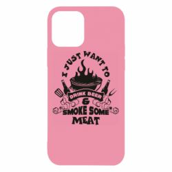 Чохол для iPhone 12 Drink Beer And Smoke Some Meat