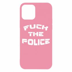 Чохол для iPhone 12/12 Pro Fuck The Police До біса поліцію